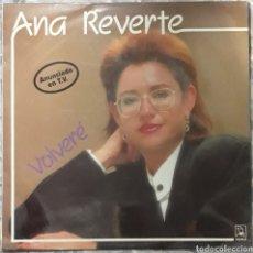 Discos de vinilo: VINILO ANA REVERTE VOLVERE. Lote 189256968