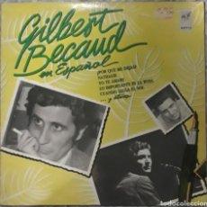 Discos de vinilo: VINILO GILBERT BECAUD EN ESPAÑOL. Lote 189271851