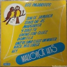 Discos de vinilo: VINILO MALLORCA HITS LOS PAJARITOS. Lote 189272915