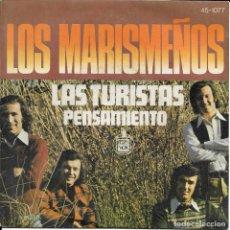 Discos de vinilo: LOS MARISMEÑOS LAS TURISTAS HISPAVOX 1974. Lote 189280002