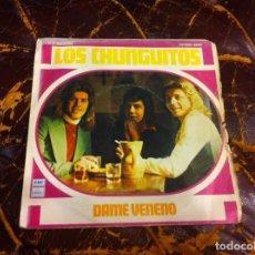 Discos de vinilo: SINGLE / EP. LOS CHUNGUITOS. DAME VENENO...1976. Lote 189281642