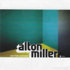 Discos de vinilo: ALTON MILLER * RHYTHM EXPOSED * 2LP * INENCONTRABLE!! * NUEVO!!!. Lote 26283377