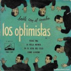 Discos de vinilo: LOS OPTIMISTAS TEXAS BILL LA VOZ DE SU AMO 1958. Lote 189308198