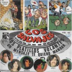 Discos de vinilo: LOS SALVAJES LOS PLATILLOS VOLANTES LA VOZ DE SU AMO 1968. Lote 198220442