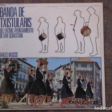 Discos de vinilo: BANDA DE TXISTULARIS DEL AYTO. DE SAN SEBASTIÁN. COLUMBIA, C 7090. 1970.. Lote 189324635
