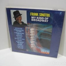 Discos de vinilo: FRANK SINATRA. MY KYND OF BROADWAY. THE GREATEST SONGS FROM MUSICAL COMEDY. 11 CANCIONES. . Lote 189361886