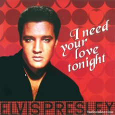 Discos de vinilo: ELVIS PRESLEY * LP 180G * I NEED YOUR LOVE TONIGHT * REMASTERED 2017 * RARE * PRECINTADO!!. Lote 189385630