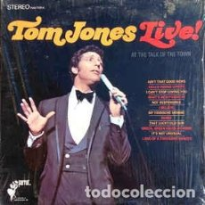 Discos de vinilo: TOM JONES ‎– TOM JONES LIVE! AT THE TALK OF THE TOWN. Lote 189413230