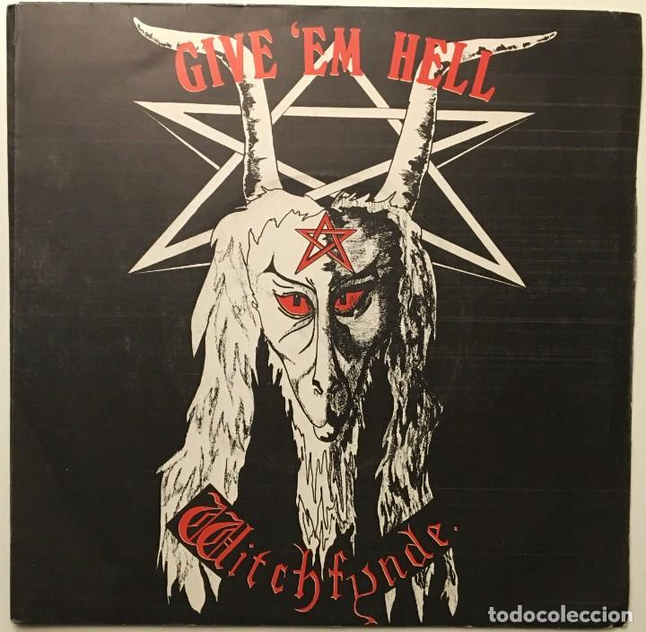WITCHFYNDE ?– GIVE 'EM HELL - GETTIN' HEAVY UK 1979 RONDELET MUSIC & RECORDS (Música - Discos - Singles Vinilo - Heavy - Metal)