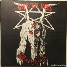 Discos de vinilo: WITCHFYNDE ‎– GIVE 'EM HELL - GETTIN' HEAVY UK 1979 RONDELET MUSIC & RECORDS. Lote 189441475