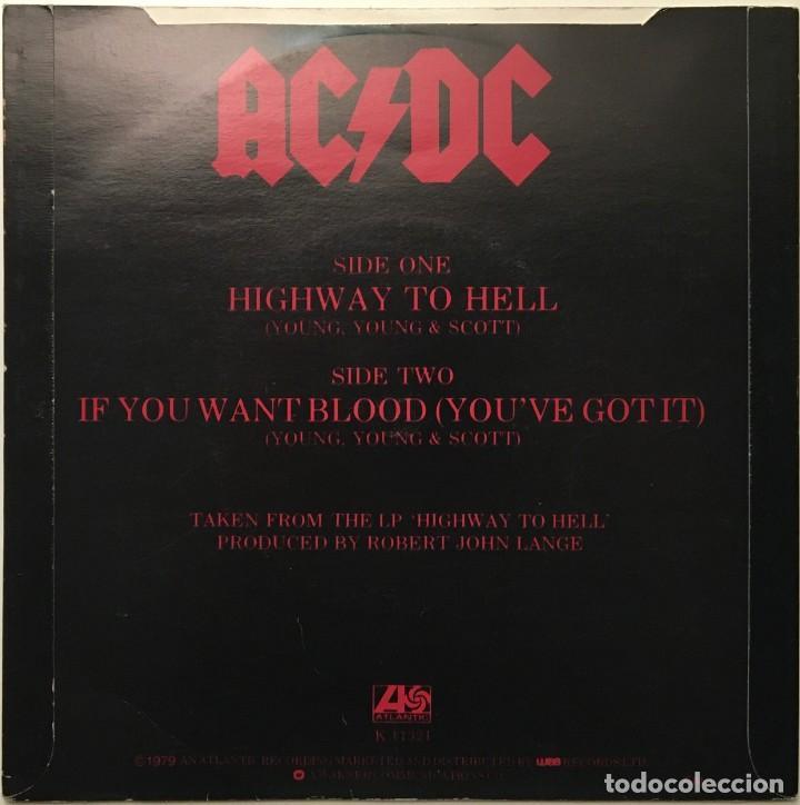 Discos de vinilo: AC/DC – Highway To Hell - If You Want Blood (Youve Got It) UK 1979 ATLANTIC - Foto 2 - 189444380