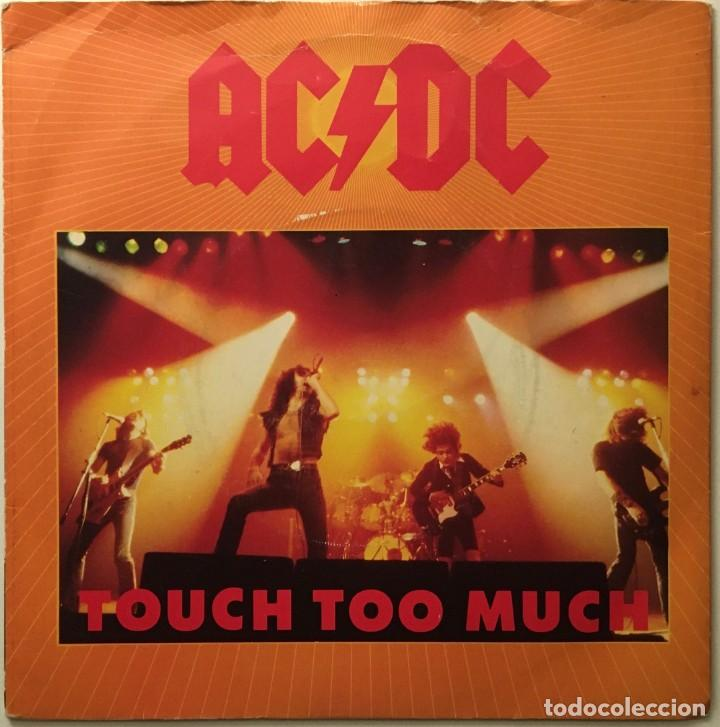 AC/DC – TOUCH TOO MUCH - LIVE WIRE - SHOT DOWN IN FLAMES UK 1980 ATLANTIC (Música - Discos - Singles Vinilo - Heavy - Metal)