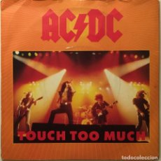 Discos de vinilo: AC/DC – TOUCH TOO MUCH - LIVE WIRE - SHOT DOWN IN FLAMES UK 1980 ATLANTIC. Lote 189463103