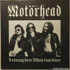 Discos de vinilo: MOTÖRHEAD ‎– WHITE LINE FEVER - LEAVING HERE UK 1978 STIFF RECORDS. Lote 189467007