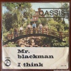 "Discos de vinilo: OASSIS ""MR BLACKMAN / I THINK "" NEW PROMOTION 1975 RARO PSYCH POP RIOSEGURA. Lote 189479553"