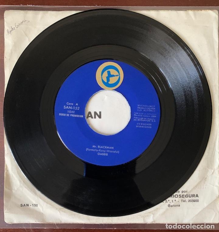 "Discos de vinilo: Oassis ""mr Blackman / i think "" new promotion 1975 raro psych pop riosegura - Foto 2 - 189479553"