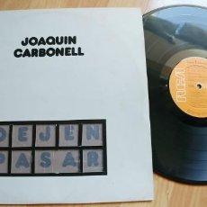 Discos de vinilo: JOAQUIN CARBONELL-LP DEJEN PASAR-LETRAS. Lote 189480302