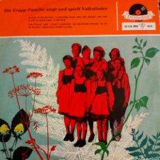 Discos de vinilo: DIE TRAPP FAMILIE (LA FAMILIA TRAPP). SINGT UND SPIELT VOLKSLIED. 1LP 33RPM. Lote 189484510