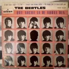 Discos de vinilo: THE BEATLES - QUE NOCHE LA DE AQUEL DÍA. Lote 189518780