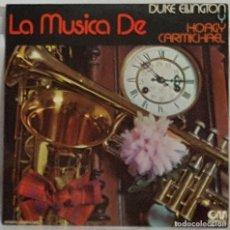Discos de vinilo: LP / LA MUSICA DE DUKE ELLINGTON Y HOAGY CARMICHAEL / 1973. Lote 189521378