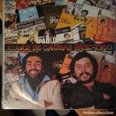 Discos de vinilo: FERNANDO TORDO E PAULO DE CARVALHO - 10 ANOS DE CANTIGAS - VINYL - ALBUM. Lote 189531246