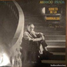 Discos de vinilo: AMANCIO PRADA - SONETO DE LA GUIRNALDA - EL AMOR DUERME EN EL PECHO DEL POETA - VINYL - SINGLE. Lote 189531476