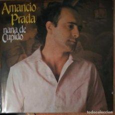 Discos de vinilo: AMANCIO PRADA - NANA DE CUPIDO - SOMBRA LUMINOSA - VINYL - SINGLE. Lote 189531487