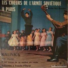 Discos de vinilo: CHOEURS DE L'ARMÉE SOVIEÉTIQUE, LES - A PARIS - VINYL - EP. Lote 189531611