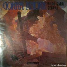 Discos de vinilo: GORKA KNORR - BILDU GARA - GEBARA - VINYL - SINGLE. Lote 189531645