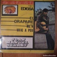 Discos de vinilo: JOAN MANUEL SERRAT - EL DRAPAIRE - M'EN VAIG A PEU - VINYL - SINGLE. Lote 189531656