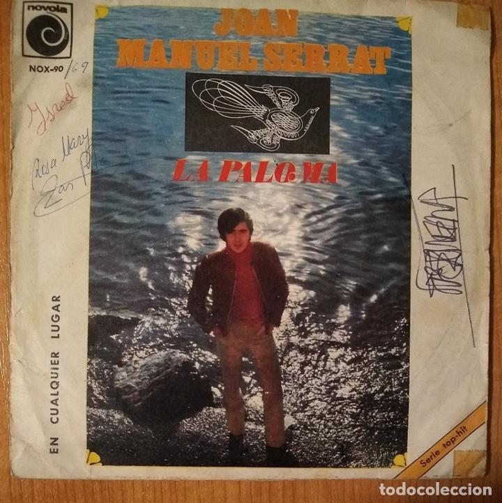 JOAN MANUEL SERRAT - LA PALOMA - EN CUALQUIER LUGAR - VINYL - SINGLE (Música - Discos - Singles Vinilo - Cantautores Españoles)
