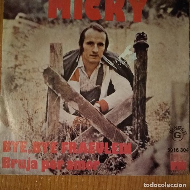 MICKY - BYE, BYE, FRAEULEIN - BRUJA POR AMOR - VINYL - SINGLE (Música - Discos - Singles Vinilo - Solistas Españoles de los 50 y 60)