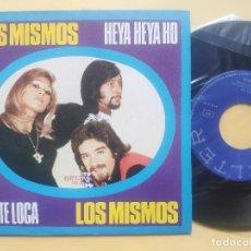 Disques de vinyle: LOS MISMOS - MINT * STOCK COPY UNPLAYED * GENTE LOCA / HEYA HEYA HO. Lote 237137340