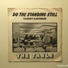 Discos de vinilo: THE TABLE ‎– DO THE STANDING STILL (CLASSICS ILLUSTRATED) - THE MAGICAL MELON OF THE TROPICS UK 1977. Lote 189535485
