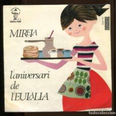 Discos de vinilo: MIREIA . L'ANIVERSARI DE L'EULÀLIA. CONCENTRIC 1965. CAVALL FORT 3. SP. AMB INSERTO. Lote 189538341
