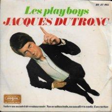 Discos de vinilo: JACQUES DUTRONC LES PLAY BOYS HISPAVOX VOGUE 1967 EDICION ESPAÑOLA. Lote 189547377