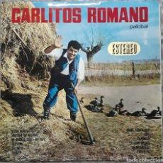 Discos de vinilo: VINILO CARLITOS ROMANOS PALOBAL. Lote 189549016