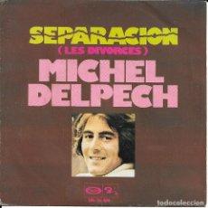 Discos de vinilo: MICHEL DELPECH BARCLAY 1974. Lote 189549747