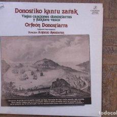 Discos de vinilo: DONOSTIKO KANTU ZARAK. ORFEÓN DONOSTIARRA. COLUMBIA, SCLL 14113. 1980, ESPAÑA.. Lote 189554317