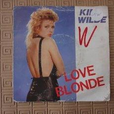 Discos de vinilo: KIM WILDE – LOVE BLONDE SELLO: RAK – 165185 7, RAK – 1651857 FORMATO: VINYL, 7 45 RPM, SINGLE. Lote 277459723
