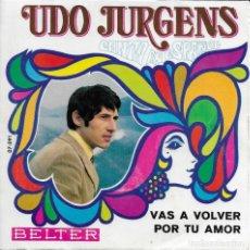 Discos de vinilo: UDO JURGENS VAS A VOLVER BELTER 1969. Lote 189554853