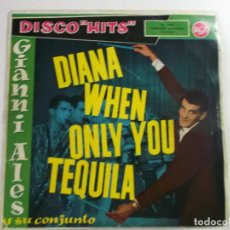 Discos de vinilo: GIANNI ALES, DIANA, WHEN, ONLY YOU, TEQUILA, 1959. Lote 189558171