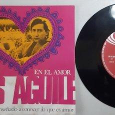 Discos de vinilo: LUIS AGUILÉ. ME HAS ENSEÑADO A CONOCER LO QUE ES AMOR. EN EL AMOR. 1969. Lote 189568378
