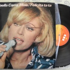 Disques de vinyle: RAFFAELLA CARRA -MALE / FELICITA TA TA -LP 1976. Lote 189582173