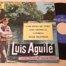 Discos de vinilo: EP. LUIS AGUILÉ. CON RITMO DE TWIST, MIDI MIDIETTE, CATERINA, DAME FELICIDAD. ODEON. 1963.. Lote 189599875