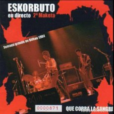 Discos de vinilo: ESKORBUTO QUE CORRA LA SANGRE 2ª MAKETA 1984 DIRECTO BILBO JOYA PUNK MUY BUSCADO CD NUEVO/PRECINTADO. Lote 189601408