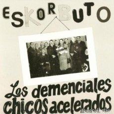 Discos de vinilo: ESKORBUTO EP LOS DEMENCIALES CHICOS YELLOW VINYL NUEVO!! EDICIÓN COLECCIONISTA!! RIP CICATRIZ LARSEN. Lote 189602087