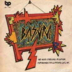 Discos de vinilo: SINGLE/EP BASURA NO SEAS LESBIANA MI AMOR REE. JOYA PUNK. NUEVO!!!! ESKORBUTO RIP LARSEN UVI. Lote 189602361