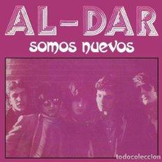 Discos de vinilo: SINGLE AL-DAR SOMOS NUEVOS ÚNICO EP 1981 PRE 091 LAPIDO TACHO MOVIDA POP ROCK GRANADA JOYA DIFÍCIL. Lote 189603482