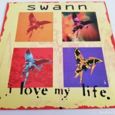 Discos de vinilo: MAXI SINGLE: SWANN I LOVE MY LIFE. Lote 189616258